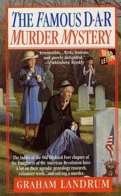 The Famous DAR Murder Mystery (eBook, ePUB) - Landrum, Graham