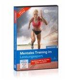 Mentales Training im Leistungssport, 1 DVD
