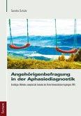 Angehörigenbefragung in der Aphasiediagnostik (eBook, PDF)