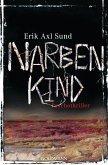 Narbenkind / Victoria Bergman Trilogie Bd.2