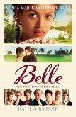 Belle: The True Story of Dido Belle (eBook, ePUB)