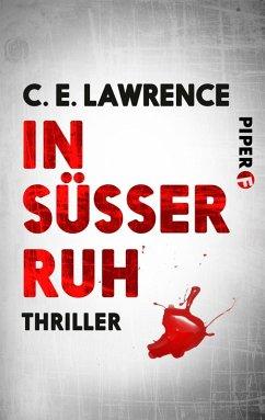 In süßer Ruh (eBook, ePUB) - Lawrence, C. E.