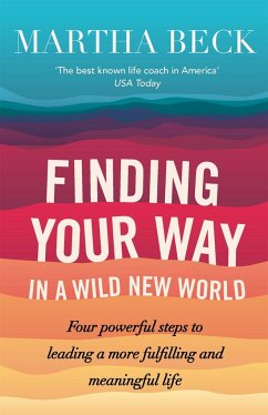 Finding Your Way In A Wild New World - Beck, Martha
