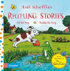 Axel Scheffler Rhyming Stories: Pip the Dog and Freddy the Frog - Scheffler, Axel