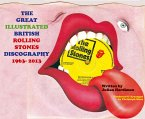 The Great Illustrated British Rolling Stones Discography 1963-2013