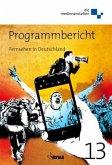 Programmbericht 2013 Fernsehen in Deutschland