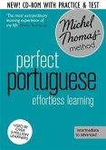 Perfect Portuguese Intermediate Course: Learn Portuguese with the Michel Thomas Method