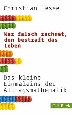 Wer falsch rechnet, den bestraft das Leben (eBook, ePUB) - Hesse, Christian