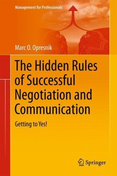 The Hidden Rules of Successful Negotiation and Communication - Opresnik, Marc O.