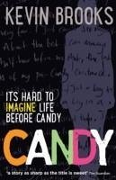 Kevin brooks thesis on candy