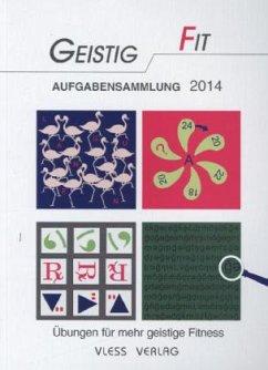 Geistig Fit, Aufgabensammlung 2014 - Sturm, Friederike