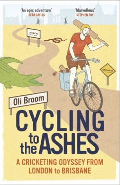 Cycling to the Ashes - Broom, Oli