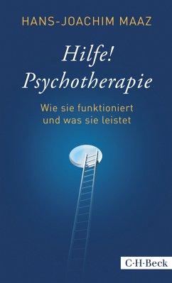 Hilfe! Psychotherapie (eBook, ePUB) - Maaz, Hans-Joachim