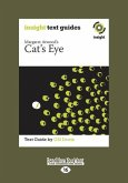 Margaret Atwood's Cat's Eye: Insight Text Guide (Large Print 16pt)