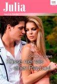 Küsse niemals einen Playboy! (eBook, ePUB)