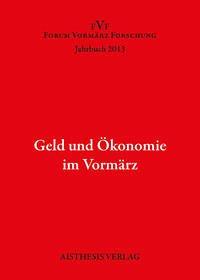 Geld und Ökonomie im Vormärz