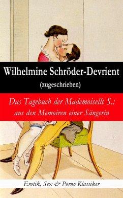 Das Tagebuch der Mademoiselle S.: aus den Memoi...