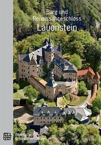 Burg und Renaissanceschloss Lauenstein