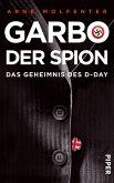 Garbo, der Spion (eBook, ePUB)