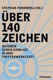 Über 140 Zeichen (eBook, ePUB)