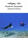 Physik für Tauchprofis – Auftrieb und Tarierung (eBook, ePUB)