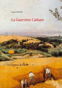 La Guerrière Cathare (eBook, ePUB)