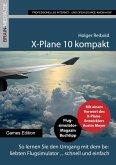 X-Plane 10 kompakt (eBook, PDF)