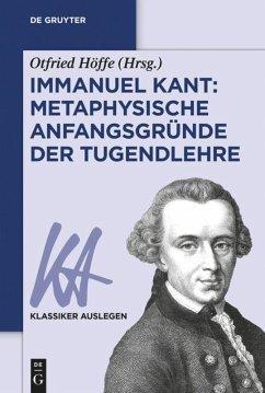 Immanuel Kant: Metaphysische Anfangsgründe der Tugendlehre
