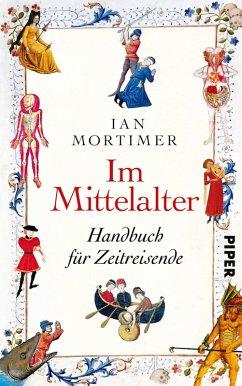 Im Mittelalter (eBook, ePUB) - Mortimer, Ian