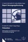 PräventionWirksamkeit und Stellenwert in der Gesundheitsversorgung