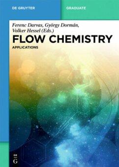 Flow Chemistry Vol. 2: Applications