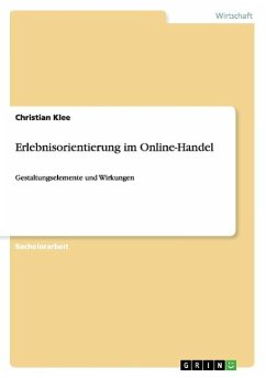 Erlebnisorientierung im Online-Handel