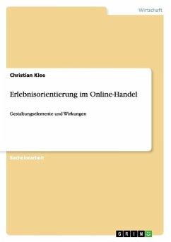 Erlebnisorientierung im Online-Handel - Klee, Christian