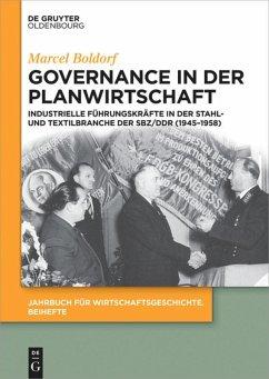 Governance in der Planwirtschaft - Boldorf, Marcel