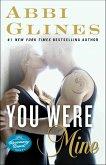 You Were Mine: A Rosemary Beach Novel