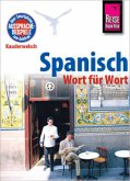 Reise Know-How Sprachführer Spanisch - Wort für Wort