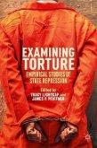 Examining Torture: Empirical Studies of State Repression