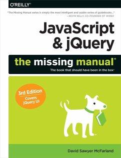 JavaScript & jQuery: The Missing Manual 3e - McFarland, David Sawyer