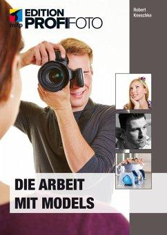 Die Arbeit mit Models (eBook, ePUB) - Kneschke, Robert