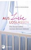 Aus Liebe loslassen (eBook, ePUB)