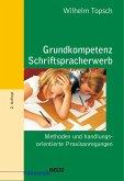 Grundkompetenz Schriftspracherwerb (eBook, PDF)
