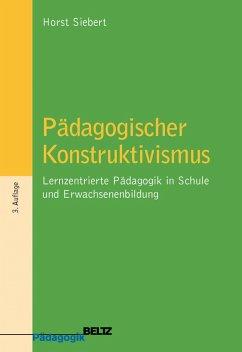 Pädagogischer Konstruktivismus (eBook, PDF) - Siebert, Horst