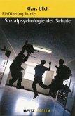 Einführung in die Sozialpsychologie der Schule (eBook, PDF)