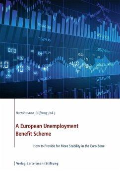 A European Unemployment Benefit Scheme (eBook, PDF)