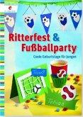 Ritterfest & Fußballparty (Mängelexemplar)