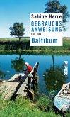 Gebrauchsanweisung für das Baltikum (eBook, ePUB)