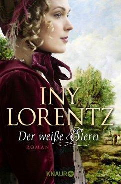 Der weiße Stern / Auswanderersaga Bd.2 (eBook, ePUB) - Lorentz, Iny