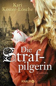 Die Strafpilgerin (eBook, ePUB) - Köster-Lösche, Kari