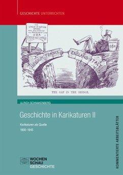 Geschichte in Karikaturen 2 - Schnakenberg, Ullrich