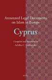Annotated Legal Documents on Islam in Europe: Cyprus